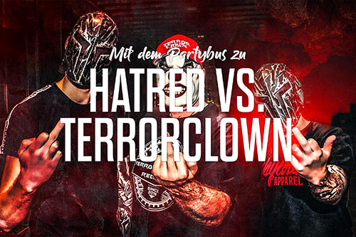 Hatred vs. TerrorClown - Bustour